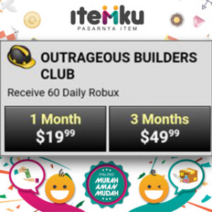 1 Month Outrageous Builders Club