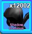 100 Shadow Dominus Legendary