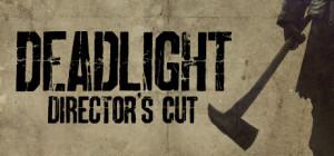 Deadlight Directors Cut