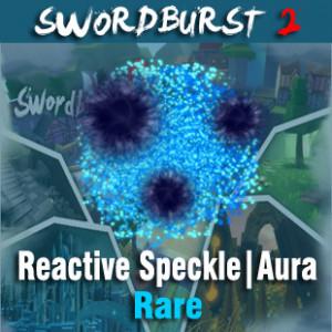 Reactive Speckle | Aura | SwordBurst 2
