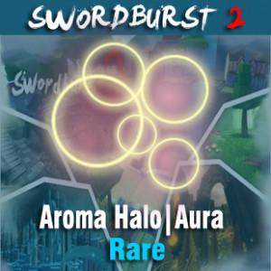 Aroma Halo | Aura | SwordBurst 2