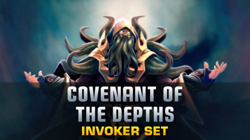 Covenant of the Depths ( invoker set 2017 )