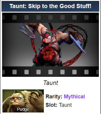 Taunt: Skip to the Good Stuff! (Pudge Taunt)
