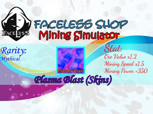 Plasma Blast Skin Mining Simulator
