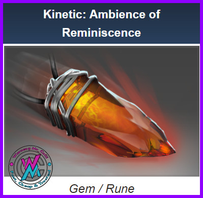 Ambience of Reminiscence (Kinetic Puck)