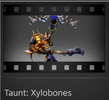 Taunt: Xylobones (Clinkz Taunt)
