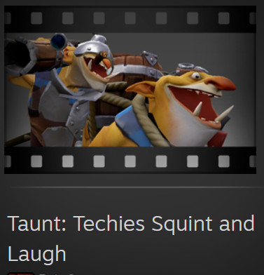 Taunt: Techies Squint and Laugh