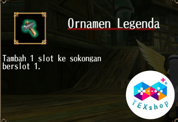 Ornamen Legenda / Legendary Ornament