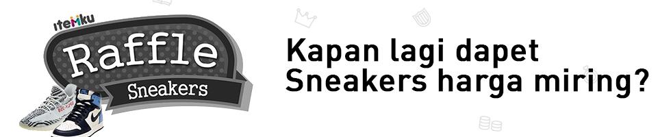 Ikutan Raffle di itemku, modal 100 Ribuan bisa dapet Sneakers Hypebeast!
