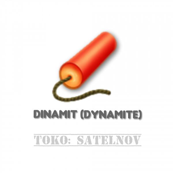 Dinamit (Dynamite)