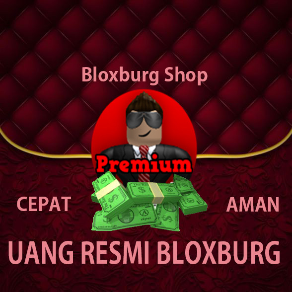 55.000 Uang Resmi Bloxburg (BONUS)