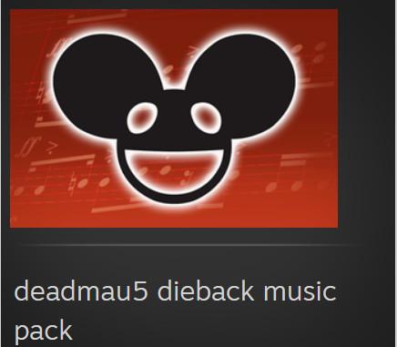 deadmau5 dieback (Music Pack)