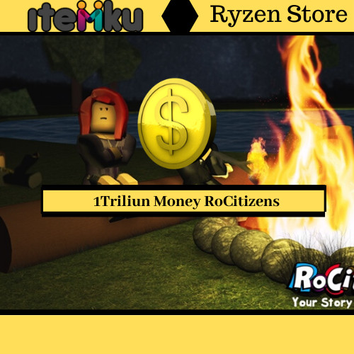 1 Trilion Money-Rocitizesn