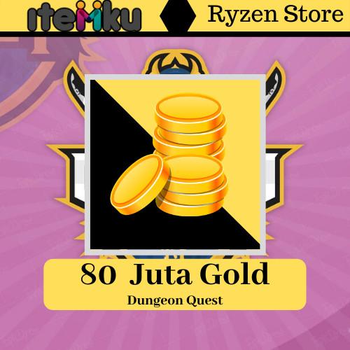 80 Juta Gold -Dungeon Quest