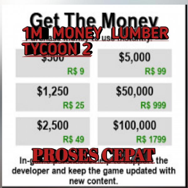 1M MONEY LUMBER TYCOON 2