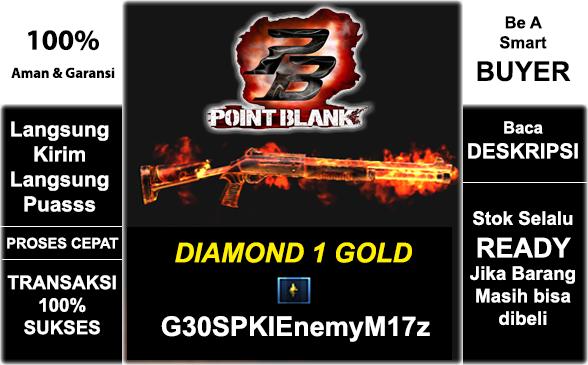 DIAMOND 1 GOLD | G30SPKIEnemyM17z | FC PARAH