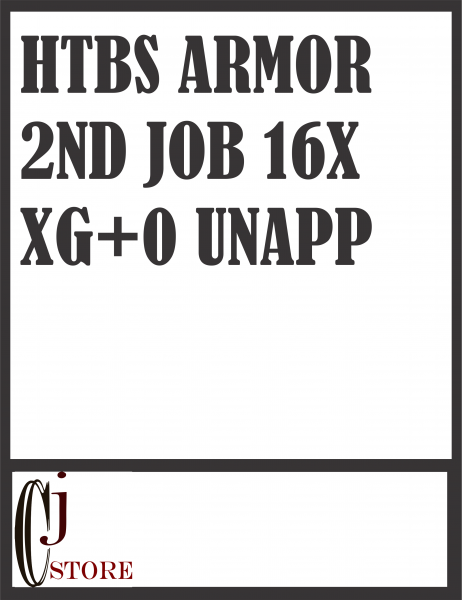 HTBS Armor 2nd Job All Job 16X.XG+0 Unapp