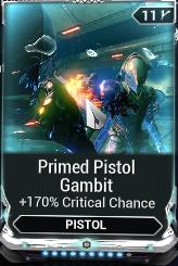 Primed Pistol Gambit R9/R10