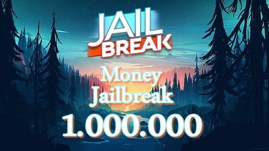 1.000.000 Money JailBreak ( Gift )
