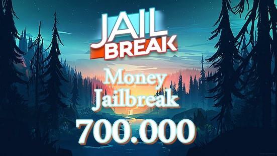 700.000 Money JailBreak ( Gift )
