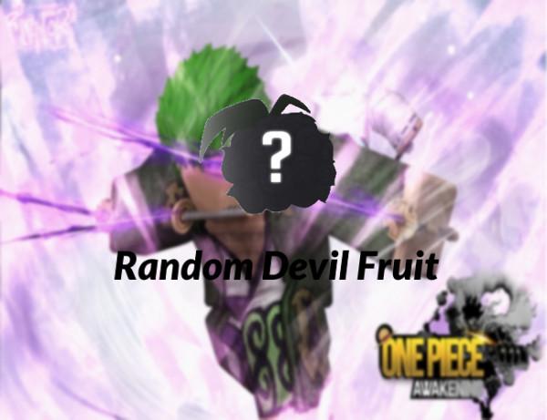 Random Devil Fruit - One Piece Awakening